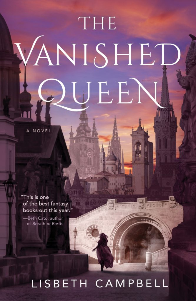 """Book cover: Title, The Vanished Queen. Author: Lisbeth Campbell. Blurb: """"This is one of the best fantasy books out this year,"""" from Beth Cato. Description: woman walking away in a city of imposing stone buildings, sunset  background."""